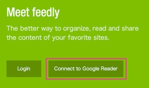 feedly connect to Google Reader